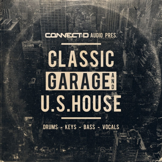 CONNECTD Audio Classic Garage And U.S House WAV MiDi